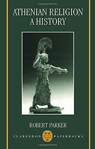 9780198152408: Athenian Religion: A History