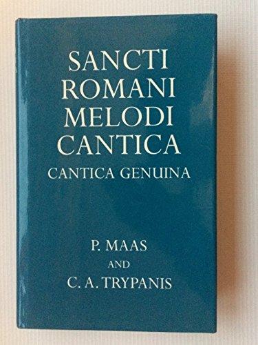 9780198152446: Sancti Romani Melodi Cantica (Oxford University Press Academic Monograph Reprints)