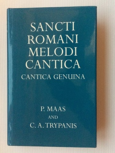 SANCTI ROMANI MELODI CANTICA CANTICA GENUINA: P MAAS AND