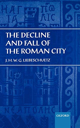 9780198152477: The Decline and Fall of the Roman City