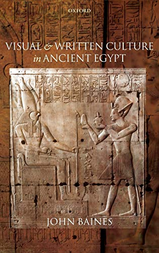 9780198152507: Visual and Written Culture in Ancient Egypt