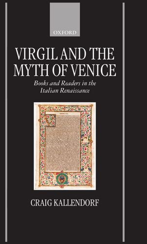 9780198152545: Virgil and the Myth of Venice: Books and Readers in the Italian Renaissance