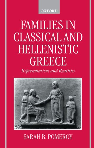 9780198152606: Families in Classical and Hellenistic Greece: Representations and Realities