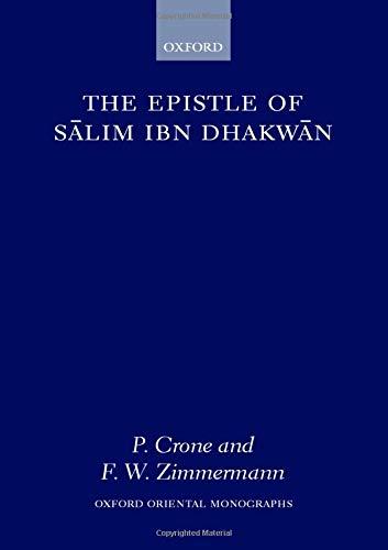The Epistle of Salim Ibn Dhakwan (Oxford Oriental Monographs): Patricia Crone, Fritz Zimmermann