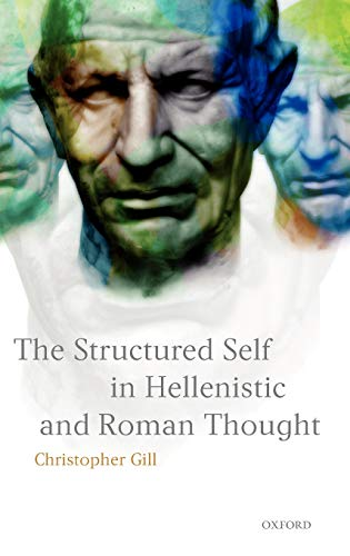 9780198152682: The Structured Self in Hellenistic and Roman Thought