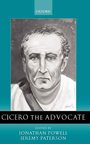 Cicero the Advocate (Hardback): Powell, Jonathan; Paterson,