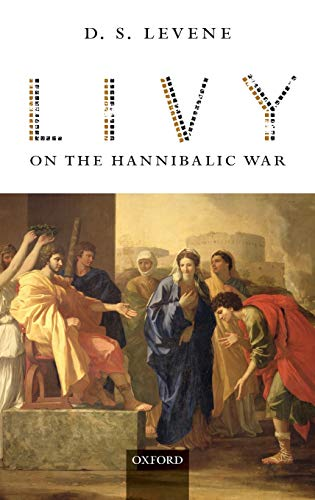Livy on the Hannibalic War.: LEVENE, D. S.,