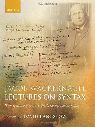 9780198153023: Jacob Wackernagel, Lectures on Syntax: With Special Reference to Greek, Latin, and Germanic