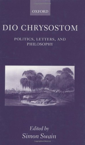 9780198153108: Dio Chrysostom: Politics, Letters, and Philosophy