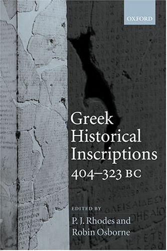9780198153139: Greek Historical Inscriptions, 404-323 BC