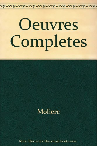 9780198153207: Oeuvres Completes