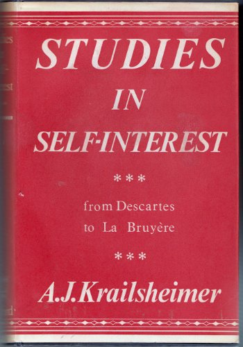 9780198153467: Studies in Self-Interest: From Descartes to La Bruyere