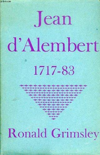 JEAN D''ALEMBERT (1717-83): R Grimsley