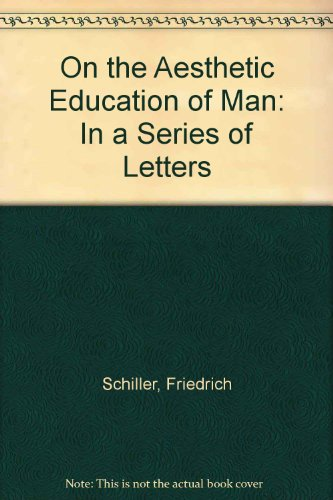 9780198153597: On the Aesthetic Education of Man, in a Series of Letters