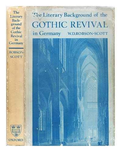 9780198153627: The Literary Background of the Gothic Revival in Germany. A Chapter in the History of Taste.