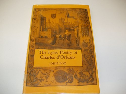 9780198153863: Lyric Poetry of Charles d'Orleans