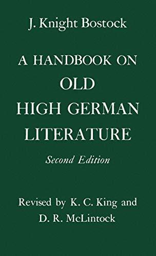 9780198153924: A Handbook on Old High German Literature