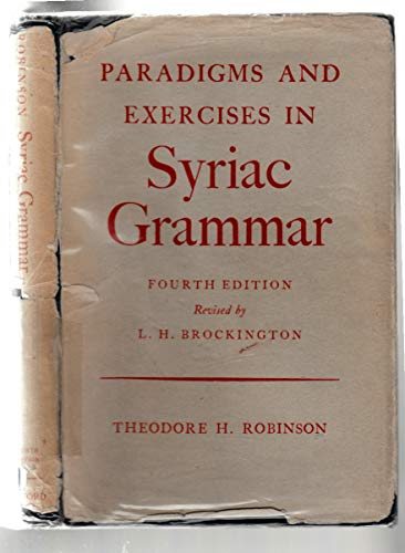 Paradigms and Exercises in Syriac Grammar: Robinson, T. H.