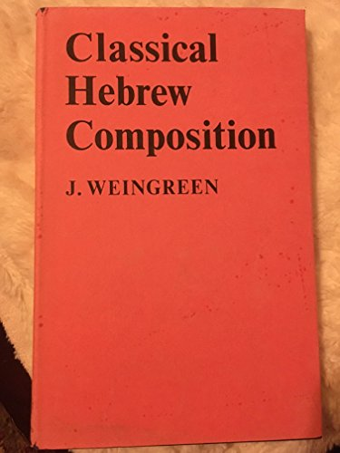 9780198154235: Classical Hebrew Composition