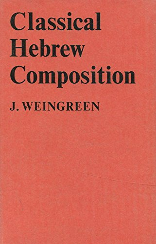 Classical Hebrew Composition: Weingreen, J.
