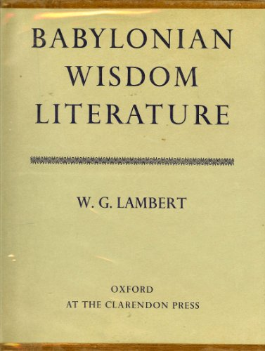 9780198154242: Babylonian Wisdom Literature (Oxford Reprints)