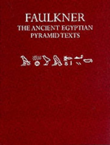 9780198154372: The Ancient Egyptian Pyramid Texts
