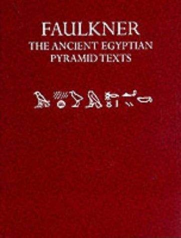 9780198154372: The Ancient Egyptian Pyramid Texts