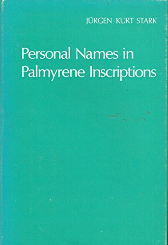 9780198154433: Personal Names in Palmyrene Inscriptions