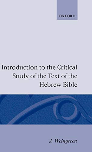 Introduction to the Critical Study of the: Weingreen, J.