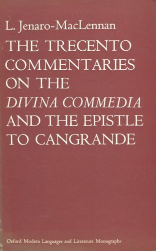 "9780198155195: Trecento Commentaries on the ""Divina Commedia"" and the Epistle to Cangrande (Modern Language & Literary Monograph)"