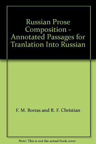 9780198156185: Russian Prose Composition - Annotated Passages for Tranlation Into Russian