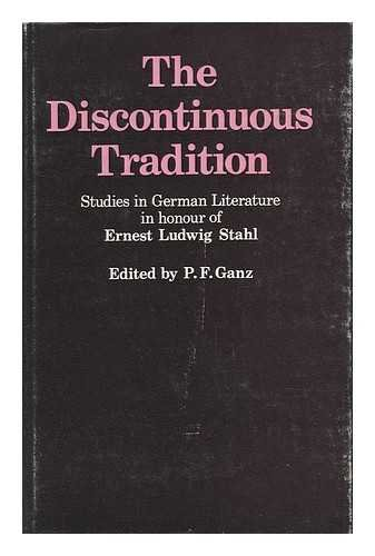 Discontinuous Tradition: Studies in German Literature in Honour of Ernst Ludwig Stahl
