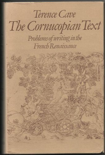 9780198157526: Cornucopian Text: Problems of Writing in the French Renaissance