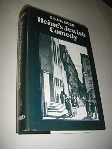 9780198157779: Heine's Jewish Comedy: A Study of His Portraits of Jews and Judaism