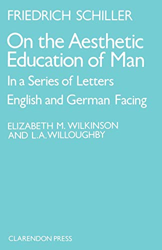 9780198157861: On the Aesthetic Education of Man in a Series of Letters (English and German Edition)