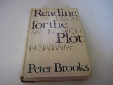 9780198158035: Reading for the Plot: Design and Intention in Narrative