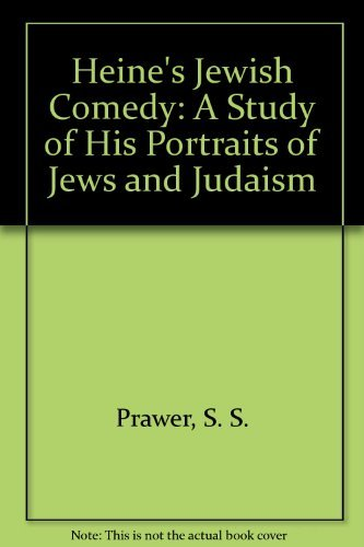 9780198158349: Heine's Jewish Comedy: A Study of His Portraits of Jews and Judaism