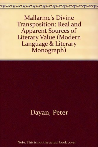 Mallarme's 'Divine Transposition': Real and Apparent Sources: Dayan, Peter