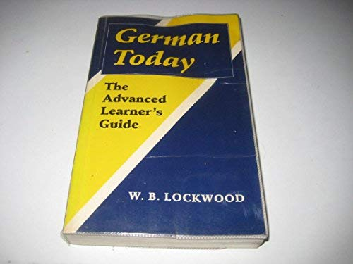 9780198158509: German Today: The Advanced Learner's Guide (Clarendon Paperbacks)