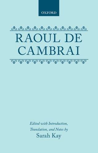 9780198158684: Raoul De Cambrai