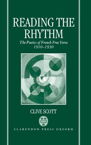 Reading the Rhythm: The Poetics of French: Scott, Clive