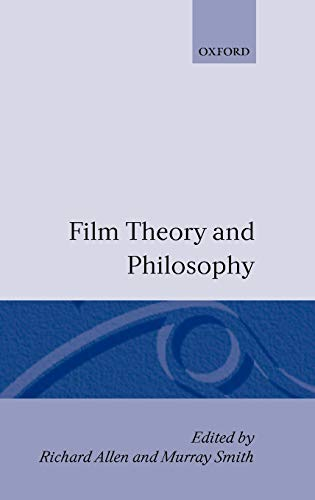 9780198159216: Film Theory and Philosophy
