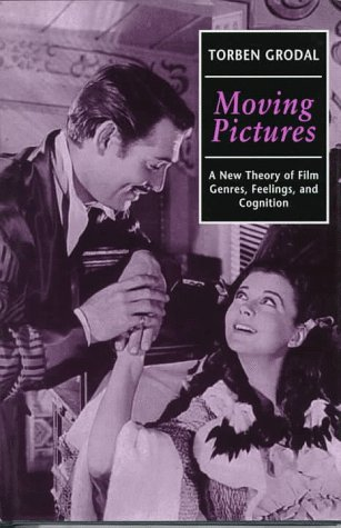 9780198159414: Moving Pictures: A New Theory of Film Genres, Feelings and Cognition