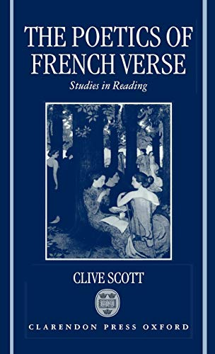 9780198159445: The Poetics of French Verse: Studies in Reading