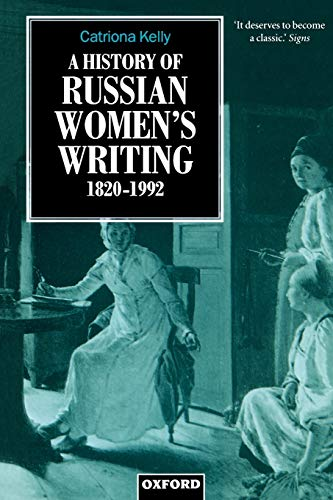 9780198159643: A History of Russian Women's Writing 1820-1992