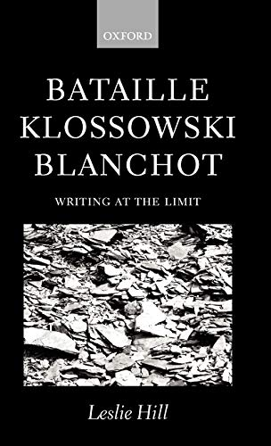 9780198159711: Bataille, Klossowski, Blanchot: Writing at the Limit
