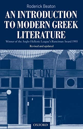 An Introduction to Modern Greek Literature (Paperback): Roderick Beaton