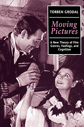 9780198159834: Moving Pictures: A New Theory of Film Genres, Feelings, and Cognition