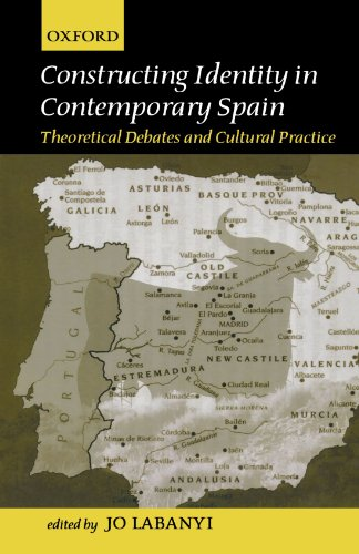 9780198159940: Constructing Identity in Twentieth-Century Spain: Theoretical Debates and Cultural Practice