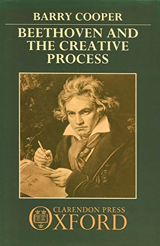 9780198161639: Beethoven And the Creative Process